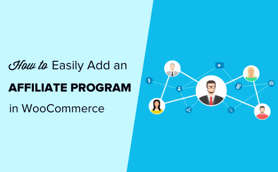 How to easily add an affiliate program in WooCommerce